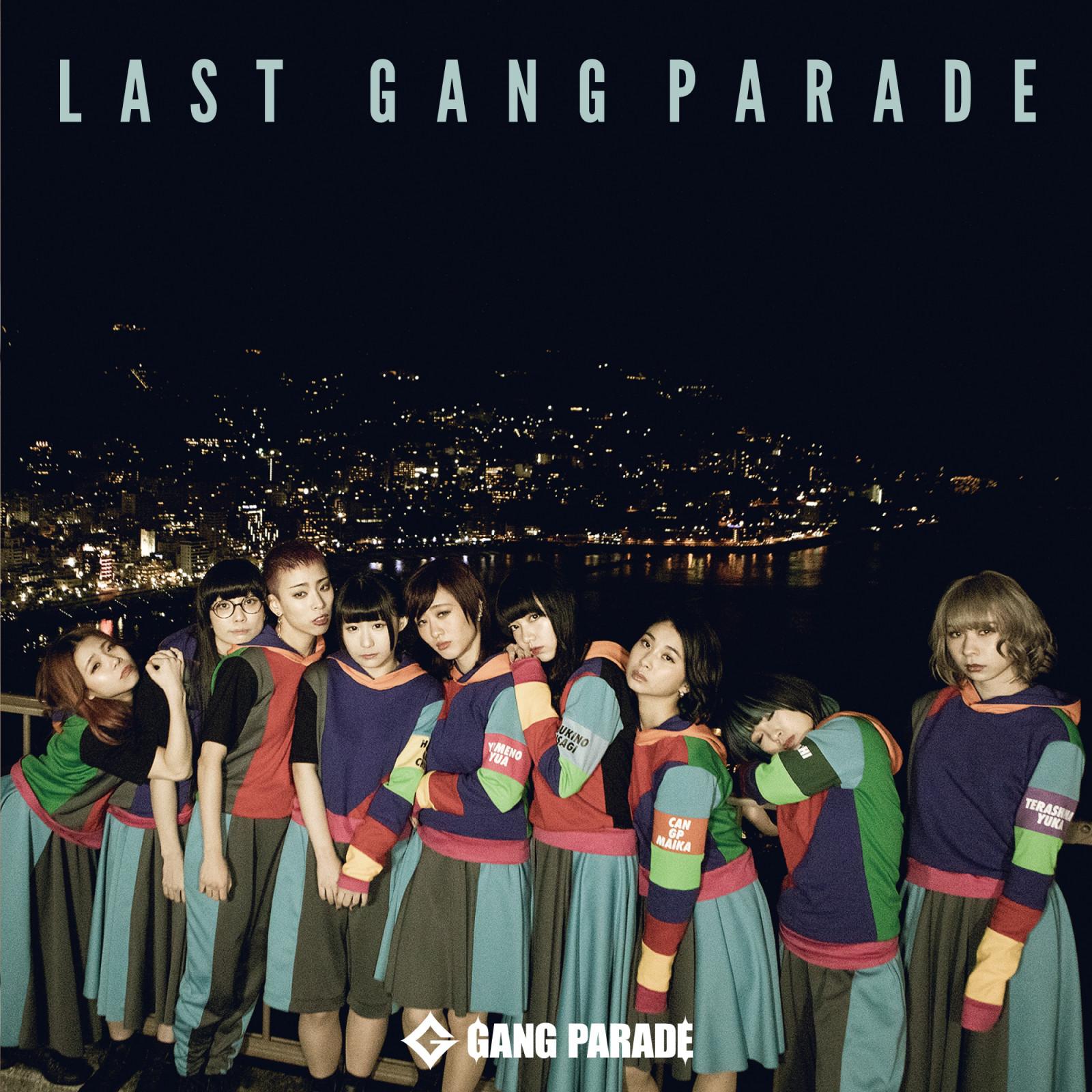 GANG PARADE - LAST GANG PARADE